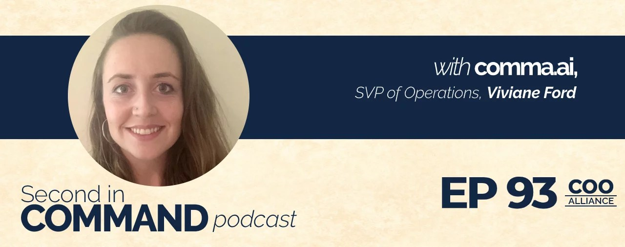 Ep. 93 - comma.ai SVP of Operations, Viviane Ford