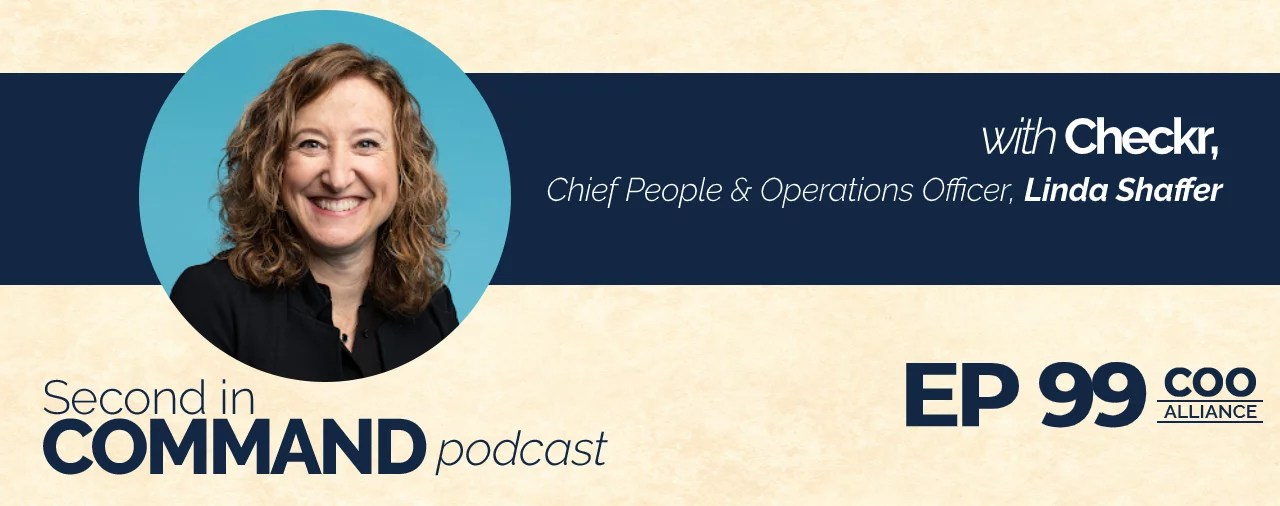 Ep. 99 - Checkr, Chief People & Operations Officer, Linda Shaffer