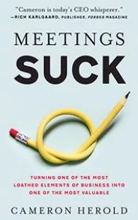 Meetings Suck by Cameron Herold