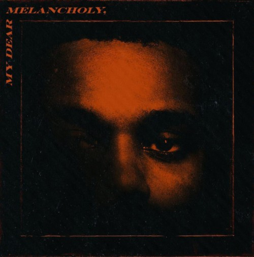 Album Review: My Dear Melancholy, by The Weeknd