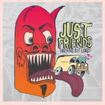 Just Friends' sophomore record is a complete step up from their 2015 debut. It evolved their initial ska-tinged emo/pop-punk sound by incorporating hip-hop, funk, and even a bit of jazz influences to create something uniquely theirs. Full of bops encouraging positivity, sticking up for your friends, and taking on the world with them, while containing two skits. This album is less concerned with intricate lyrics and more about pure, unconcerned fun. The message is as clear as its title: have fun, love your friends, and screw the haters. - Cody Bingham