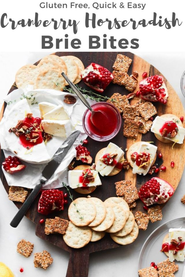 "The finished cheeseboard with the text ""Gluten Free, Quick & Easy Cranberry Horseradish Brie Bites"" for Pinterest."