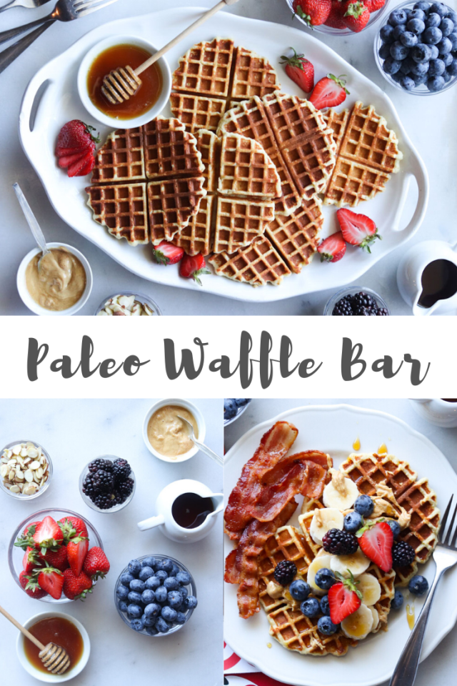 "A collage of images showing the ingredients and finished waffles laid out on a bar with the words ""Paleo Waffle Bar"" for Pinterest."