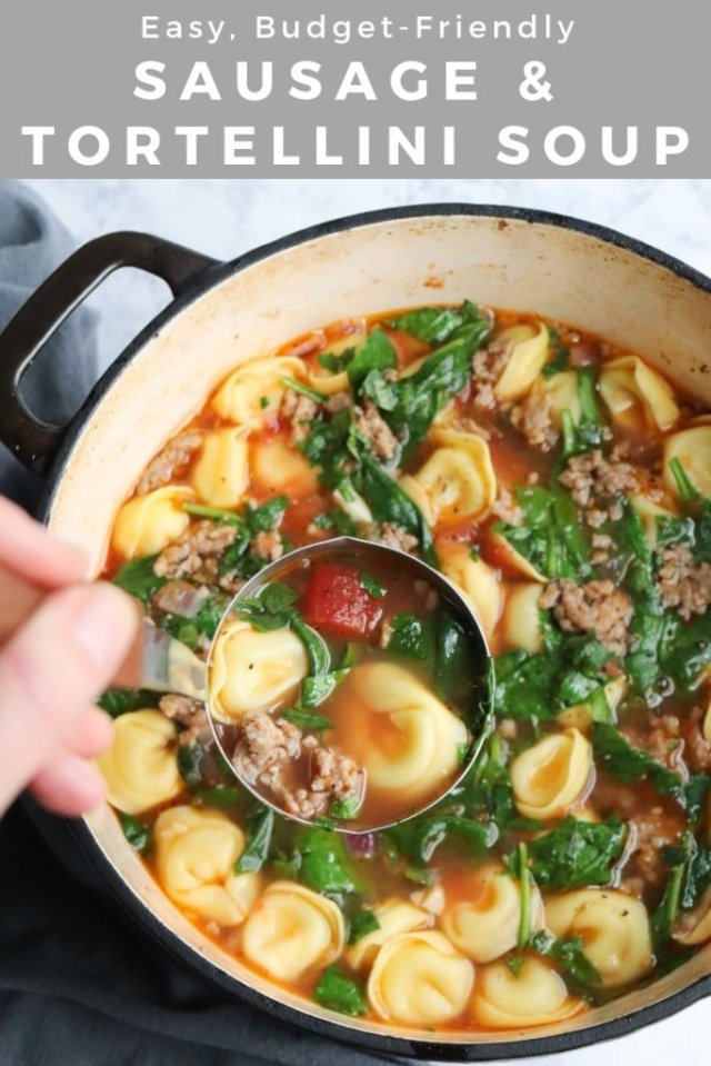 "Pinterest Graphic with a close up shot of the soup in a large stock pot with the text, ""Sausage and Tortellini Soup."""