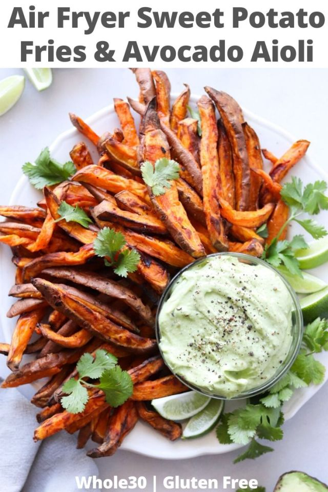 "Pinterest graphic with the finished dish and the text ""Air Fryer Sweet Potato Fries & Avocado Aioli"""