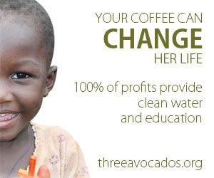 "A graphic with the words ""Your coffee can change her life: 100% of profits provide clean water and education"""