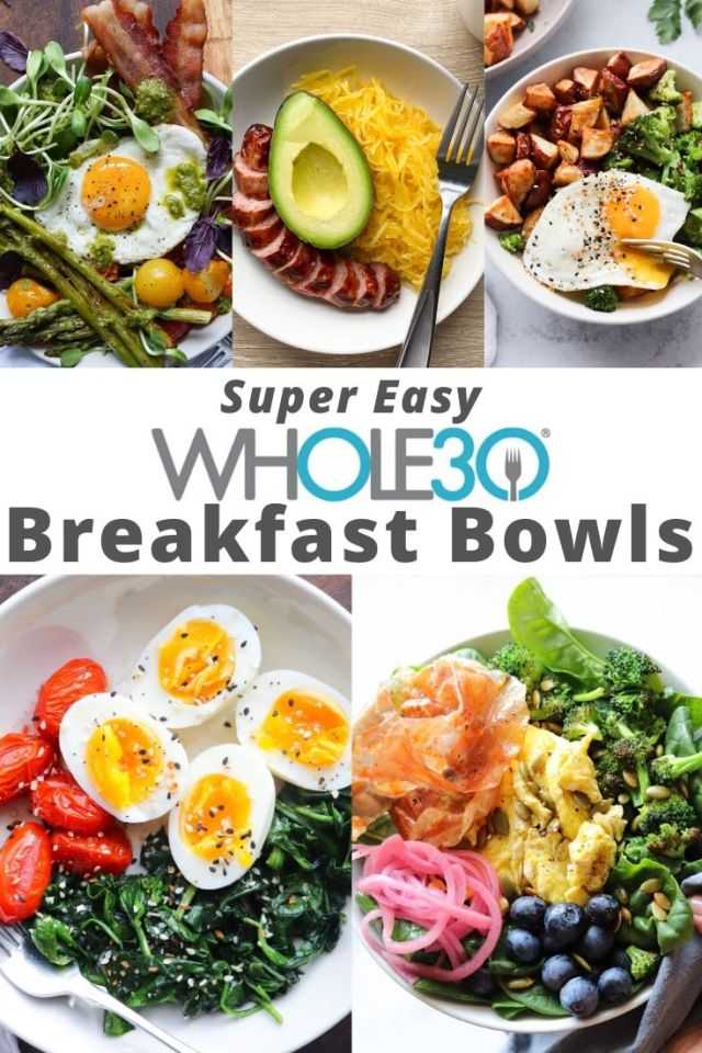 """A collage of finished recipe photos of the finished breakfast bowls with the text """"Super Easy Whole30 Breakfast Bowls"""" for Pinterest"""