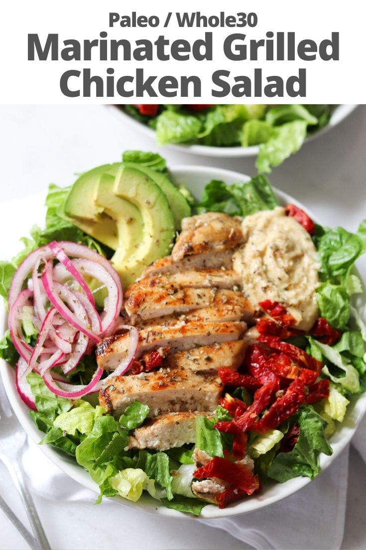 "The finished dish with the text ""Paleo/Whole30 Marinated Grilled Chicken Salad"" for Pinterest."