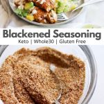 """Pinterest graphic with a photo of the finished seasoning in a small glass dish and one of cooked blackened fish with the words """"Blackened Seasoning"""" for Pinterest"""