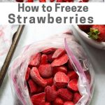 "Pinterest Graphic showing the frozen strawberries with the words ""How to Freeze Strawberries"""