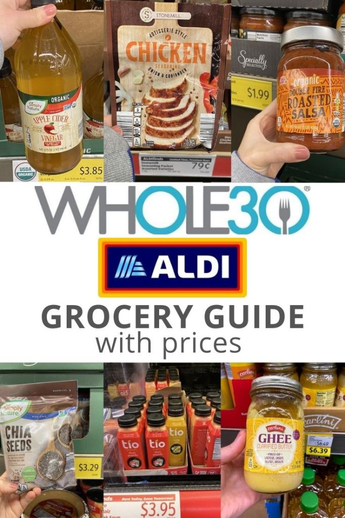 """Collage of Whole30 compliant products with the text """"Whole30 Aldi Grocery Guide with prices"""" for Pinterest."""