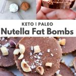 "Collage of the ingredients and finished recipe with the words ""Keto, paleo Nutella Fat Bombs"" for Pinterest."