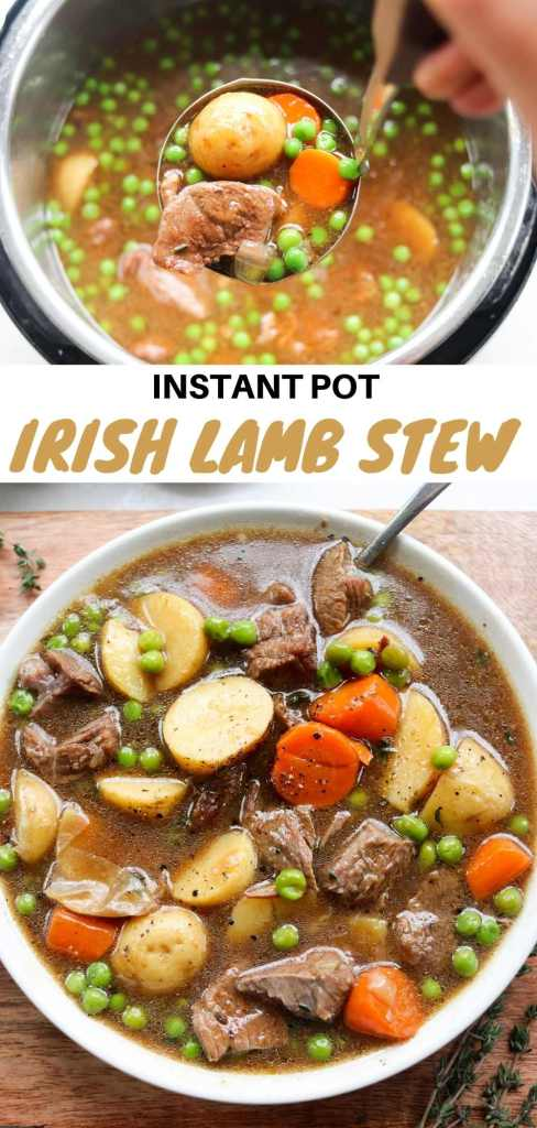 "Collage of the stew in the instant pot and served in a bowl with large font that reads, ""Instant Pot Irish Lamb Stew"" for Pinterest."