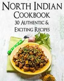 Indian archives cook ebooks the north indian cookbook 30 authentic exciting recipes by shelina mann b00l2gr7ne format pdf forumfinder Image collections