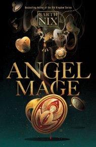 Angel Mage - Garth Nix