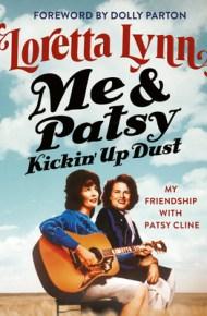 Me & Patsy: Kickin' Up Dust - Loretta Lynn