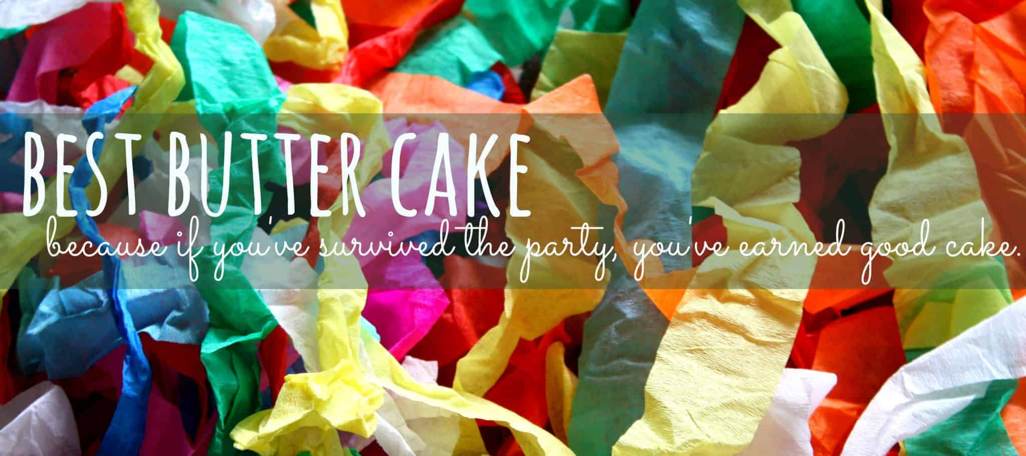 streamers, kids parties, butter cake