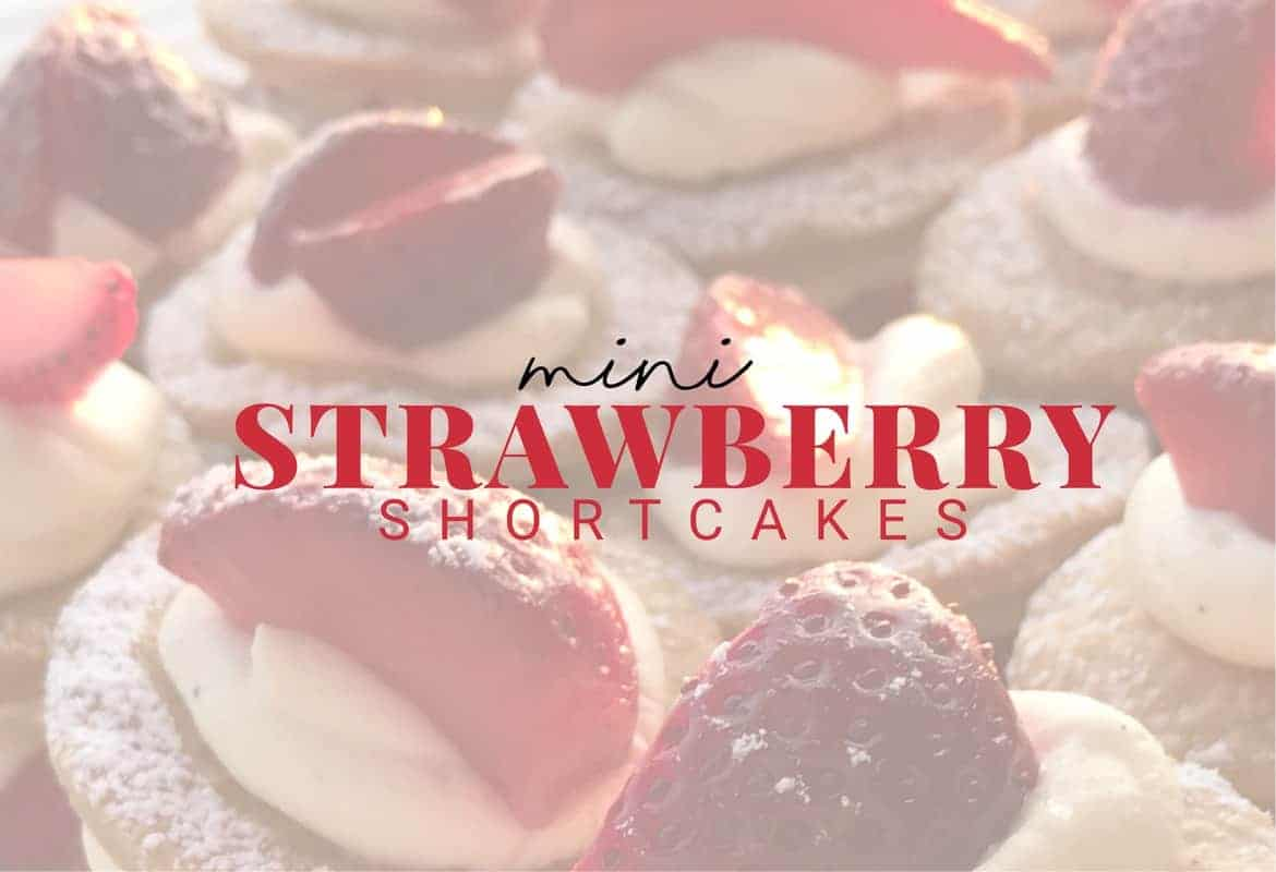 mini strawberry shortcake recipe