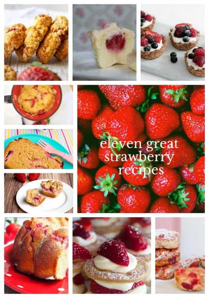 eleven great strawberry recipes