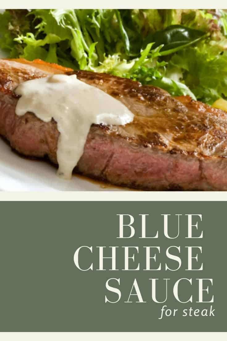 blue cheese sauce for steak