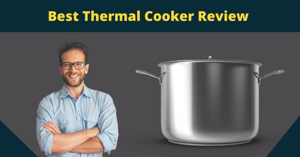 best thermal cooker