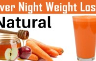 Over Night Weight Loss by Natural – Carrot and apple Smoothie For obesity