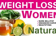Weight Loss For Women by Simple and Natural Ways