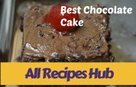 Chocolate Cake Recipe – Best Chocolate Cake ever