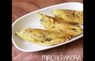 Mirchi pakora recipe – How to make mirchi pakoda recipe – Mirchi bajji
