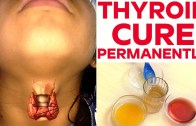 Thyroid Cure Permanently With in Week – Health Tips