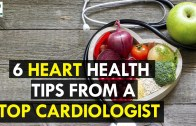 6 Heart Health Tips From a Top Cardiologist – Health Sutra
