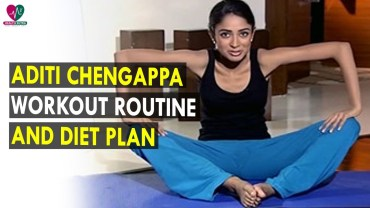 Best Health Tips 1 – Workout Routine & Diet Plan by Aditi Chengappa – Health Sutra