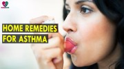 Home Remedies For Asthma – Health Sutra – Best Health Tips