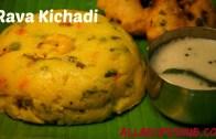 Rava kichadi – How to make rava kichadi – Saravana bhavan style