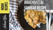 Arachuvitta Sambar Recipe – South Indian Recipes