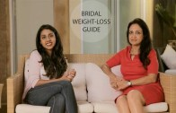 Pre-Wedding Weight Loss Guide For Brides-To-Be – Nutrition Tips With Suman Agarwal