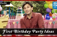 First Birthday Celebration in Delhi – Birthday Party Ideas – Vikas Khanna