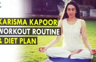 Karisma Kapoor Workout Routine & Diet Plan – Health Sutra – Best Health Tips