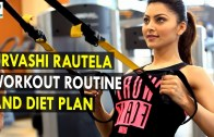 Urvashi Rautela Workout Routine & Diet Plan – Health Sutra – Best Health Tips