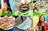 VEGAN IN LONDON – Ep -1 – PIZZAS, CALZONES – CUPCAKES – Cheap Lazy Vegan