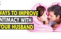 Ways to Improve Intimacy with Your Husband – Health Sutra – Best Health Tips