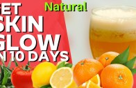 Get Younger Glowing Skin In 10 Days at Home by Natural Ways – Glowing Skin smoothie