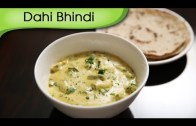 Dahi Bhindi – Okra In Yogurt Gravy | Easy To Make Main Course Recipe By Ruchi Bharani