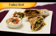Falka Roll – Indian Vegetable Wrap – Healthy Tiffin Snacks / Brunch Recipe By Annuradha Toshniwal