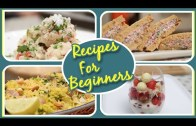 Recipes For Beginners – 7 Easy To Make Beginner's Cooking Recipes | Basic Cooking