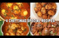 4 Chettinad Special Recipes – Chettinadu Recipes – South Indian Special Cuisine