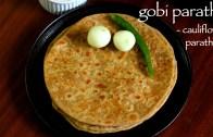 gobi paratha recipe – gobi ka paratha – gobhi paratha recipe