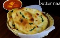 naan recipe – butter naan recipe – homemade naan bread recipe