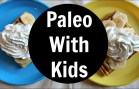 Paleo Challenge Update – A Week on Paleo with my Kids