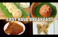 4 Easy Rava Breakfast – Sooji Recipes – Semolina Recipe